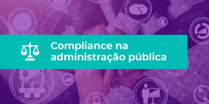 artigo compliance na administração pública